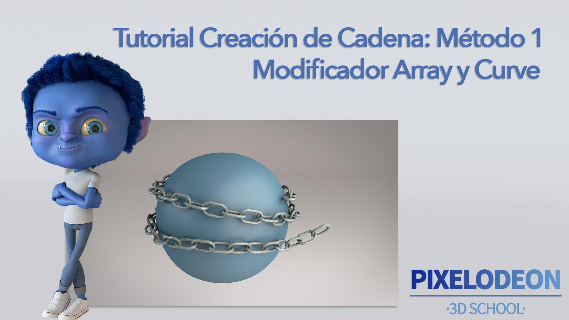 Tutorial Creación de Cadena1