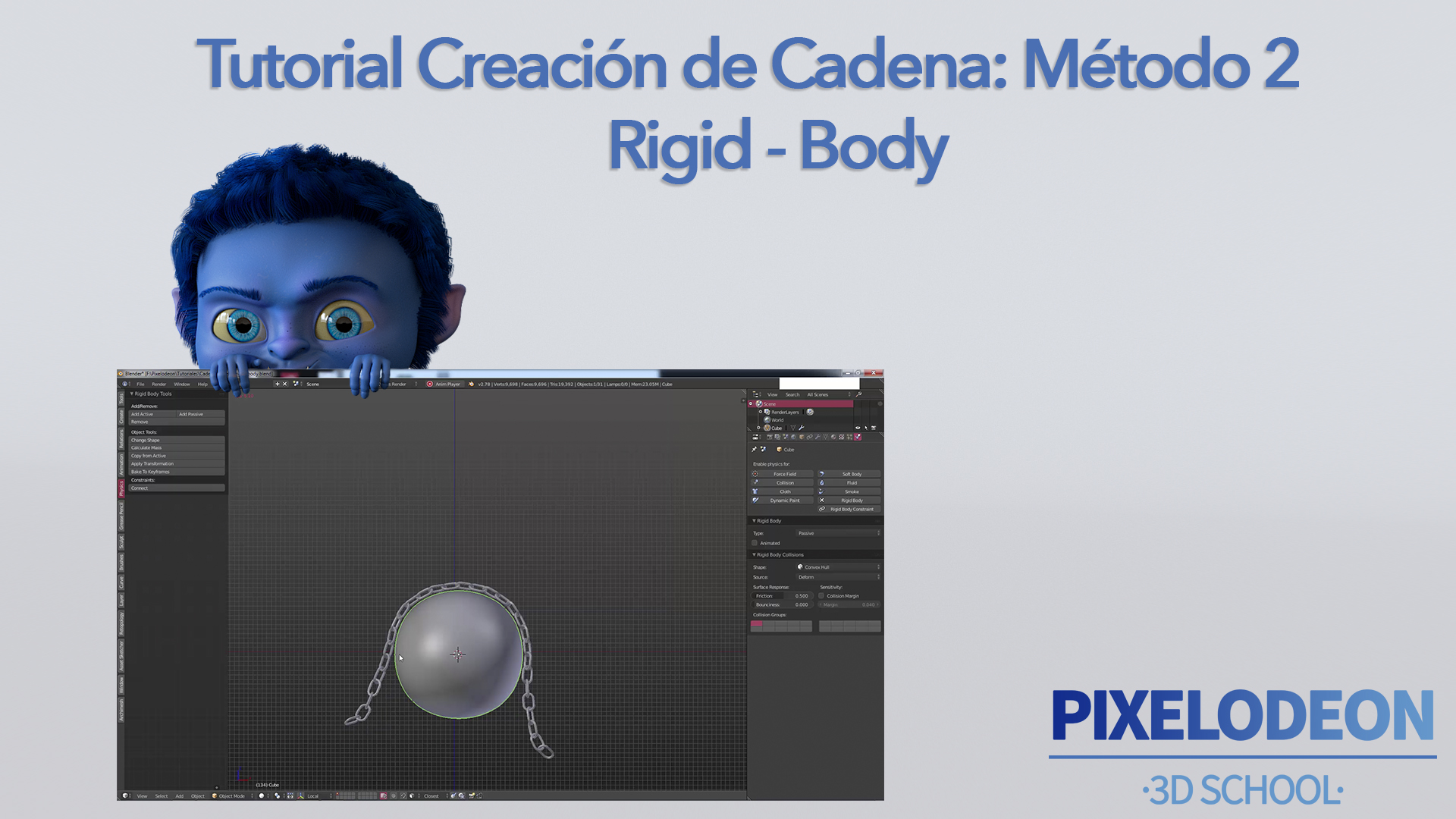 Tutorial de Cadena- Método 2 -Rigid Body- PIXELODEON 3D School